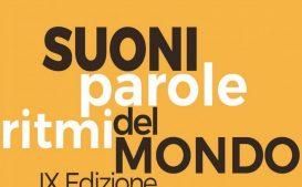 Suoni, Parole, Ritmi del Mondo – IX edizione